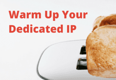 How to Warm Up Dedicated IP