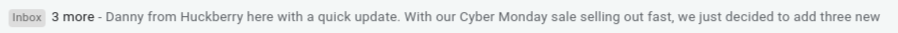 """The email subject line for Huckberry's last-minute Cyber Monday campaign, which reads """"3 more"""""""
