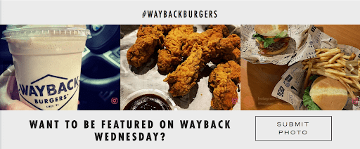 Example of user generated content from Instagram promoted by the restaurant Wayback Burgers