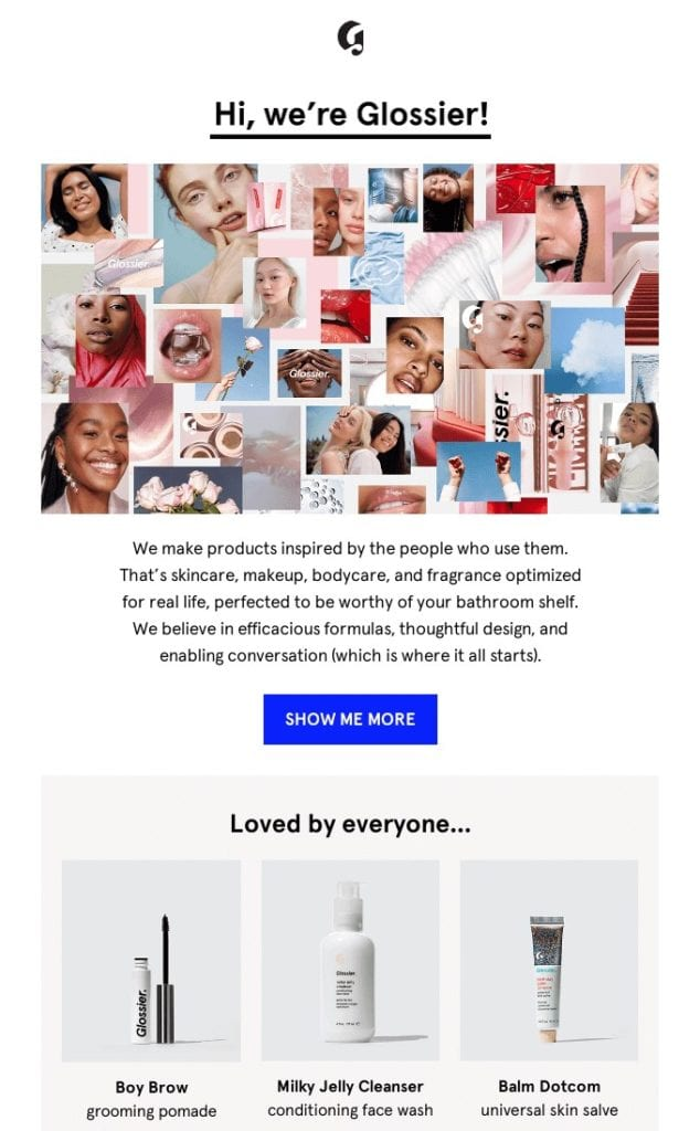Welcome email example by Glossier showcasing their products