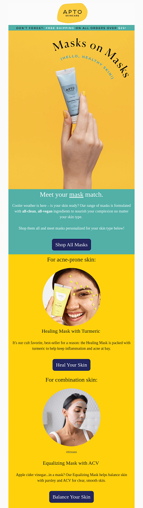 An example email campaign offering different face masks for various skin types
