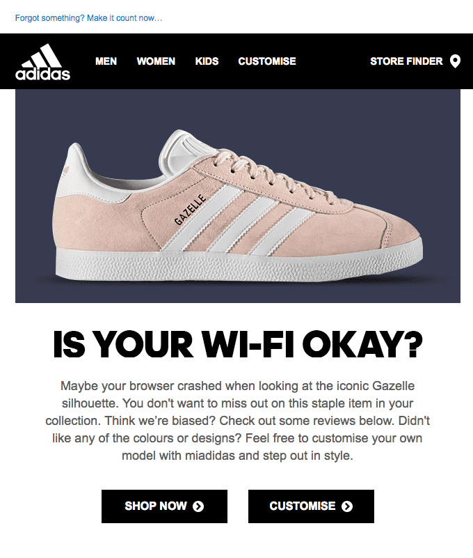 a cart abandonment email by adidas in which they jokingly assume the reason for the abandonment is the wifi not working